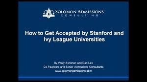 how to get accepted by stanford and ivy league universities how to get accepted by stanford and ivy league universities admission essays explained on vimeo