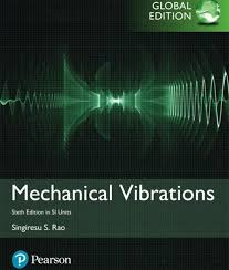 Mechanical Vibrations In Si Units 6 Rao