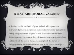 moral values 3 what are moral values