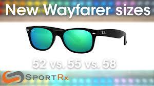 Ray Ban Wayfarer Size Chart Ray Ban New Wayfarer Sizes 52 Vs 55 Vs 58 Sportrx