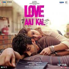 First Look From #LoveAajKal Starring ...
