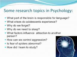 d sp powerpoint chapter nature of psychology  5 some research topics in psychology