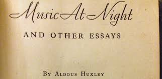 music at night and other essays by aldous huxley  music at night and other essays by aldous huxley 1931