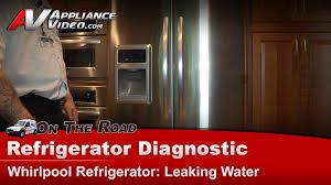 refrigerator diagnostic repair leaking water on floor whirlpool maytag kfis20xvms1