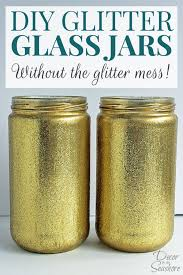 i just love diy glitter glass jars but really the glitter mess this