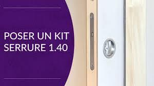 Serrure Kit 1.40 | Pose Dans Une Porte En Bois   YouTube