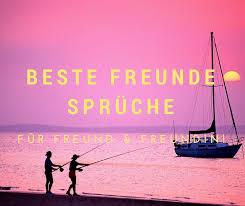 Beste Freunde Sprüche Sprüche Für Freund Freundin