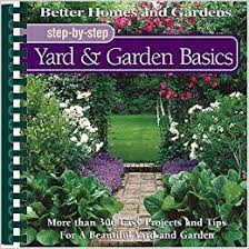 Small Picture Yard Garden Basics Better Homes and GardensR Step By Step