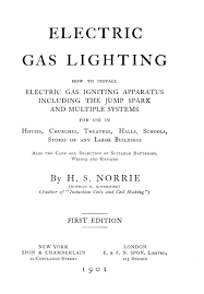 electric gas lighting by h s norrie a project gutenberg ebook electric gas lighting