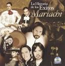La Historia de Los Exitos: Mariachi