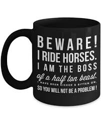 beware i ride horse horse gifts for women horse gifts for horse horse rider gifts horse gifts horse gifts for s horse mug horse coffee
