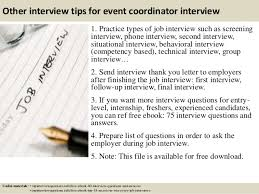 Top 10 event coordinator interview questions and answers ... 16. Other interview tips for event coordinator ...