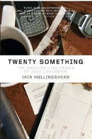 twenty something by iain hollingshead in this bridget jones for lads 25 year quarter life crisisfilm booksbooks to readjack