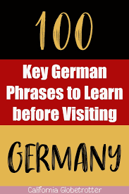 100 key german phrases to know before