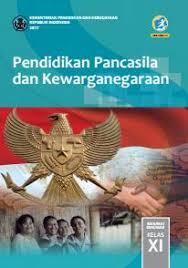 Check spelling or type a new query. Pendidikan Pancasila Dan Kewarganegaraan Sma Ma Smk Mak Kelas Xi Kurikulum 2013 Edisi Revisi 2017