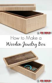 jewelry box how to make a simple wooden jewerly box