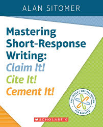 Amazoncom Mastering Short Response Writing Claim It Cite It