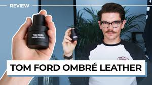 <b>Tom Ford Ombré Leather</b> Review | Overhyped? - YouTube