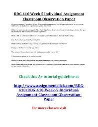 edu week individual assignment classroom observation and uop rdg 410 week 5 individual assignment classroom observation paper