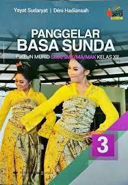 Kunci jawaban bahasa sunda kelas 3 halaman 11. Buku Panggelar Basa Sunda Kelas 11 Pdf Soal Zaki