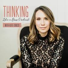Episode #23: Kate Crocco + Polly Payne - Thinking Like A Boss (podcast) |  Listen Notes