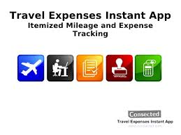 Travel And Expenses Travel Expenses Itemized Mileage And Expense Tracking