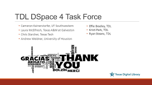 DSpace 4: TDL upgrades and new features SEPTEMBER 30, ppt download