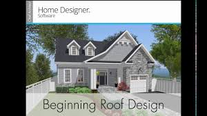 Small Picture Home Designer 2017 Beginning Roof Design YouTube