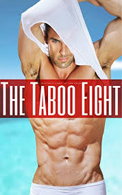 The Taboo Eight - A Collection of Wickedly Hot Taboo Stories eBook: Eaton,  Inez, Stafford, Felicia, Bishop, Emma, Boyd, Dorothy, Hunt, Evelyn, Conway,  Fiona, Savage, Holly, Banks, Hazel: Amazon.in: Kindle Store
