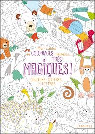 Amazon Fr Mon Cahier De Coloriages Magiques Tr S Magiques