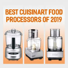 Kitchenaid Food Processor Comparison Chart Best Cuisinart Food Processors Of 2019 Buyers Guide Reviews
