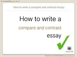 writing a comparison essay live service for college students  writing a comparison essay how to write a compare and contrast