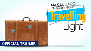 Traveling Light Max Lucado Youtube Traveling Light Official Trailer Pure Flix