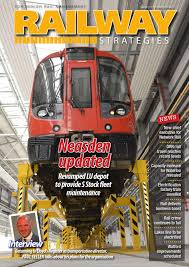 railway strategies issue 101 final edition by schofield publishing ltd issuu