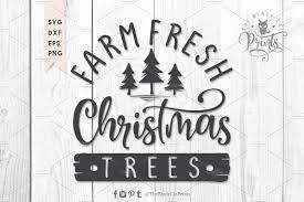 Farm fresh christmas trees svg, dxf. Farm Fresh Christmas Trees Svg Dxf Pre Designed Photoshop Graphics Creative Market