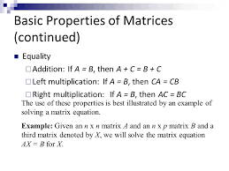 basic properties of matrices continued
