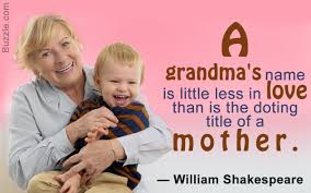 Sweet And Sentimental Quotes And Sayings About Grandmothers