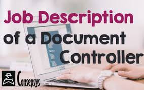 Job Profile Of Document Controller Becoming A Document Controller A Career Roadmap Consepsys