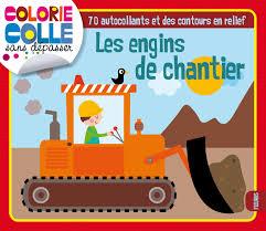 Livre Les Engins De Chantier Collection Jacqu Isabelle
