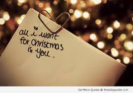 Christmas Quotes About Love Custom All I Want For Christmas Is You Christmas Pinterest Christmas