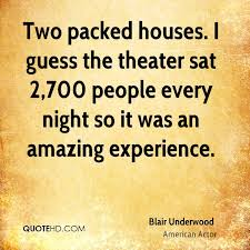 Blair Underwood Experience Quotes QuoteHD New Theater Quotes