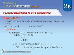 7 1 linear equations in two unknowns and their graphs 8 example 2t solution 7