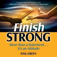 Finish Strong Quotes Stunning Amazon Finish Strong Dan Green Books
