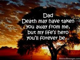 Father Death Quotes Fascinating I Miss You Messages For Dad After Death Quotes To Remember A Father