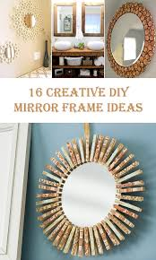 Diy mirror frame ideas Design Diy Crafts 16 Creative Diy Mirror Frame Ideas Diys To Do