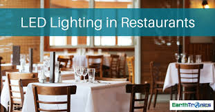 lighting in restaurants. What Restaurants Need To Know About LED Lighting In