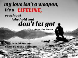 Life Line Quotes love is a lifeline 11