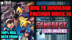 How to download pokemon movie 16 - Genesect and the Legend Awakened in Hindi.  - YouTube