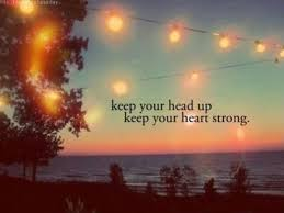 Keep Your Head Up Quotes Mesmerizing Keep Your Head Up Quotes Sayings Keep Your Head Up Picture Quotes