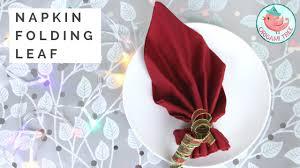 Napkin Folding Tutorial How To Fold A Napkin Into A Leaf Easy Napkin Folding For Dinner Tables